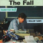 Fall  Rollin' Dany / Couldn't Get Ahead