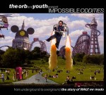 Various The Orb And Youth Present Impossible Oddities (Fro