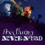 Pink Fairies Never-Neverland