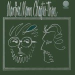 Manfred Mann Chapter Three Manfred Mann Chapter Three