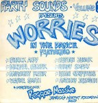 Various Party Sounds Vol. 1 - Worries In The Dance