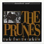 Prunes  Tracks From The Darkside