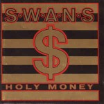 Swans  Holy Money