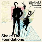 Various Shake The Foundations (Militant Funk & The Post-Pu