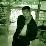 Will Smith - Freakin'it