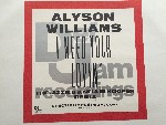 Alyson Williams I Need Your Lovin'
