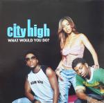 City High - What Would You Do? Record